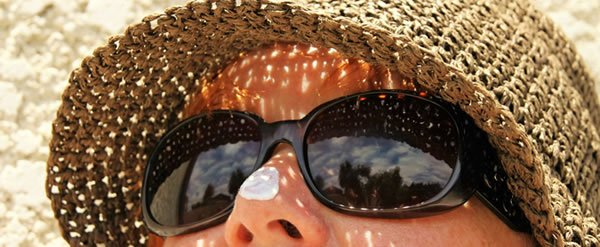 wear a hat, sunglasses and sunscreen